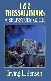 1 & 2 Thessalonians: A Self-Study Guide (Bible Self-Study Guides Series)