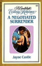 A Negotiated Surrender (Candlelight Ecstasy Romance, No 68)