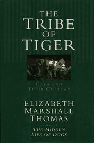 Tribe of Tiger Cats and Their Culture