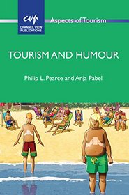Tourism and Humour (Aspects of Tourism)