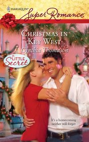 Christmas in Key West (A Little Secret) (Harlequin Superromance, No 1528)
