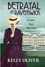 Betrayal at Ravenswick (Fiona Figg, Bk 1)
