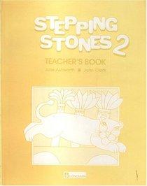 Stepping Stones: Teachers' Book No. 2