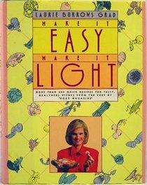 Make It Easy Make It Light