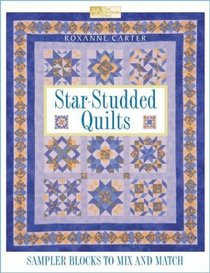 Star-Studded Quilts: Sampler Blocks to Mix and Match