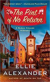 The Pint of No Return (Sloan Krause Mystery, Bk 2)