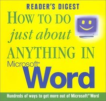 How to do Just About Anything in Microsoft Word