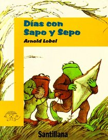 Dias Con Sapo Y Sepo/Days With Frog and Toad (Sapo y Sepo/Frog and Toad)