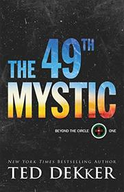 The 49th Mystic (Beyond the Circle)