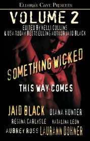 Something Wicked This Way Comes, Vol 2