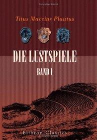 Die Lustspiele: Band I (German Edition)