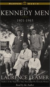 The Kennedy Men : 1901 - 1963
