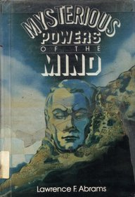 Mysterious Powers of the Mind