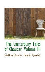 The Canterbury Tales of Chaucer, Volume III