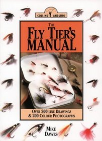 The Fly Tier's Manual (Collins Angling)