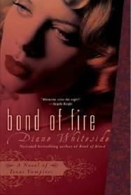 Bond of Fire (Texas Vampires, Bk 2)