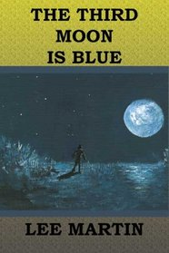 The Third Moon Is Blue