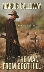 The Man From Boot Hill (Man from Boot Hill, Bk 1)