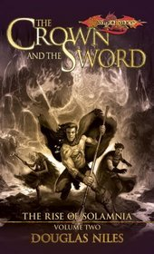 The Crown and the Sword (Rise of Solamnia, Bk 2)
