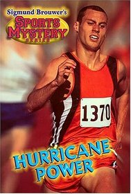 Sigmund Brouwer's Sports Mystery Series: Hurricane Power (track)