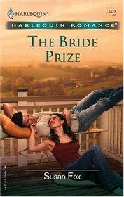 The Bride Prize (Harlequin Romance, No 3828)