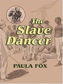 The Slave Dancer (Thorndike Press Large Print Literacy Bridge Series)