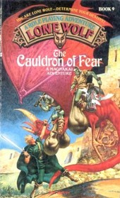 The Cauldron of Fear (Lone Wolf, No 9)