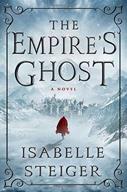 The Empire's Ghost: A Novel