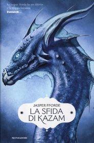 La sfida di Kazam (The Song of the Quarkbeast) (Last Dragonslayer, Bk 2) (Italian Edition)