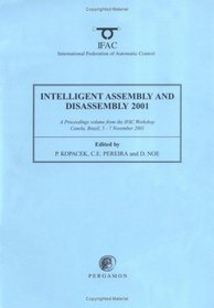 Intelligent Assembly and Disassembly 2001 (IFAC Proceedings Volumes)
