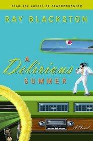 A Delirious Summer (Jay Jarvis, Bk 2)