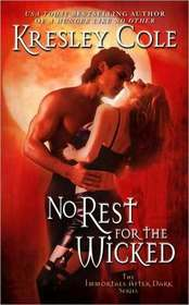 No Rest for the Wicked (Immortals After Dark, Bk 3)