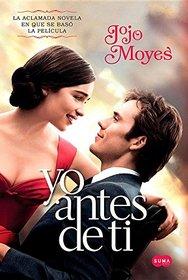 Yo antes de ti MTI (Me Before You) (Media Tie-in) (Spanish Edition)