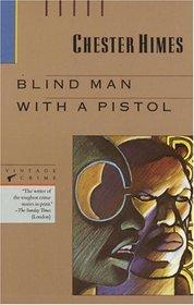Blind Man with a Pistol (Vintage Crime/Black Lizard)