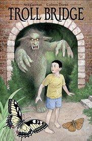 Neil Gaiman's Troll Bridge