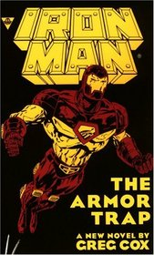 Iron Man: The Armor Trap
