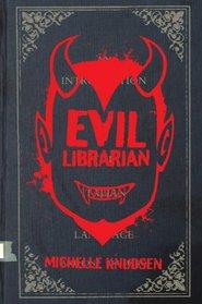 Evil Librarian (Evil Librarian, Bk 1)