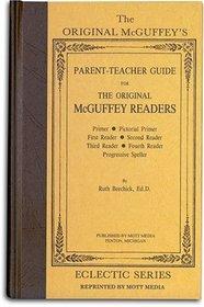 Parent Teacher Guide for the Original McGuffey Readers