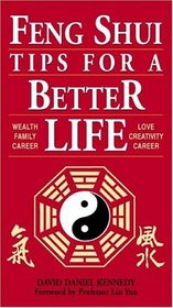 Feng Shui:  Tips for a Better Life