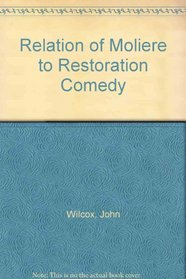 Relation of Moliere to Restoration Comedy