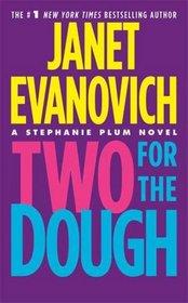 Two for the Dough (Stephanie Plum, Bk 2)