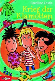 Krieg der Klamotten. ( Ab 10 J.).