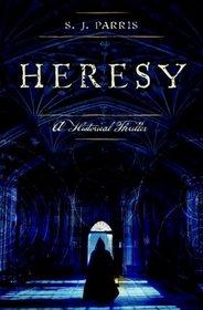 Heresy (Giordano Bruno, Bk 1)