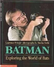 Batman: Exploring the World of Bats