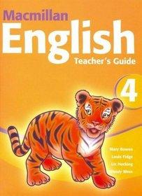 Macmillan English: Teacher's Guide 4