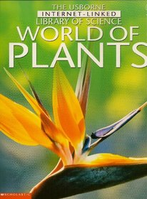 World of plants (Usborne Internet-linked library of science)