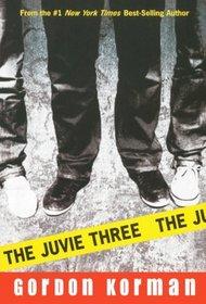 The Juvie Three (Turtleback School & Library Binding Edition)