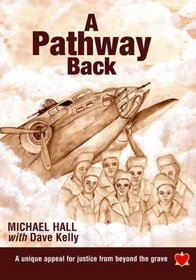 A Pathway Back: A Unique Appeal for Justice from Beyond the Grave