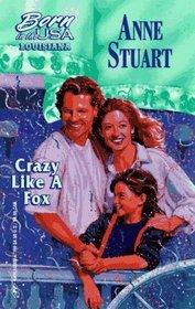 Crazy Like a Fox (Born in the USA: Louisiana, No 18)