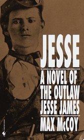Jesse : A Novel of the Outlaw Jesse James